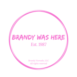 Brandy Was Here